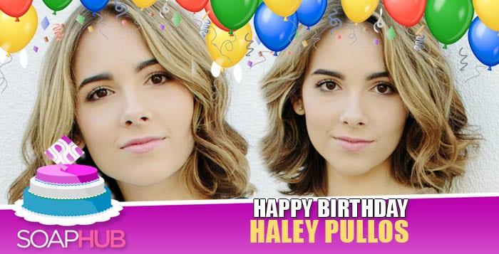 Haley Pullos Birthday
