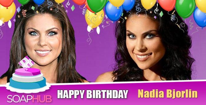 Happy Birthday Nadia Bjorlin