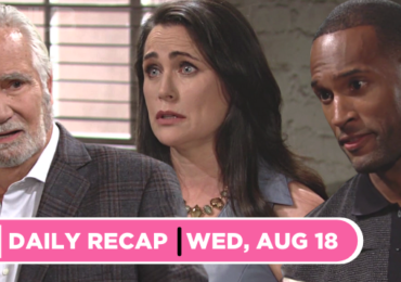 The Bold and the Beautiful recap for Wednesday, August 18, 2021